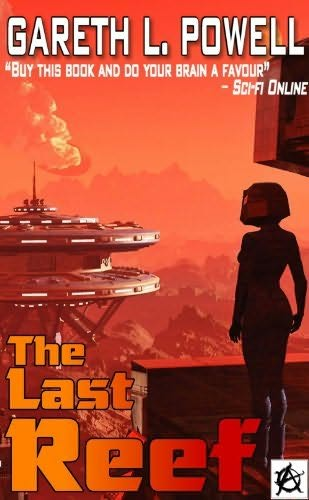 Gareth L. Powell - The Last Reef